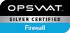 OPSWAT Silver Certified Firewall